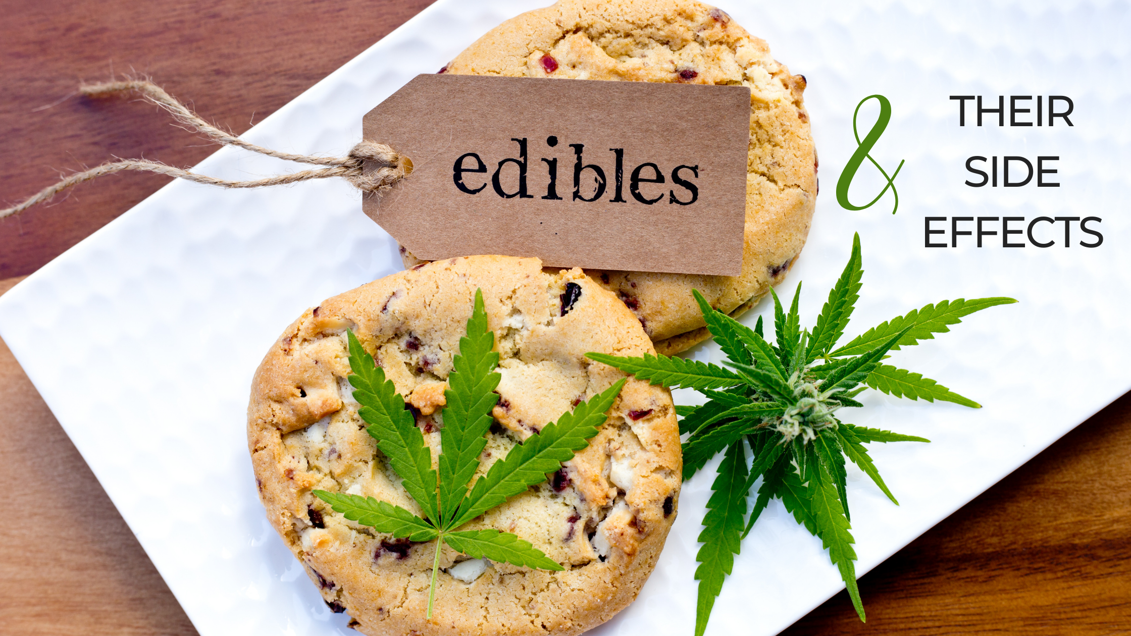 Side Effects of Edibles